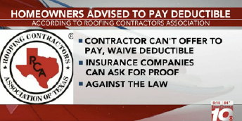 Contractors and Homeowners Advised to Pay Deductible